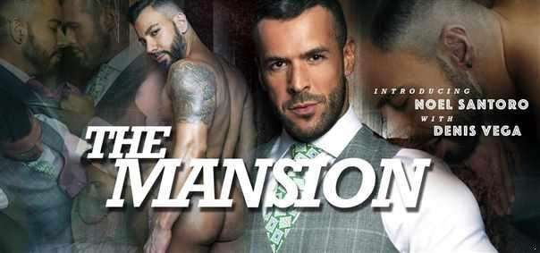 Noel Santoro, Denis Vega - The Mansion (FullHD)