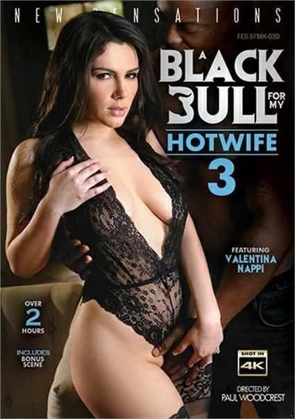 Valentina Nappi, Kendra Spade, Lisey Sweet, Nelly Kent - Bdwc A Black Bull For My Hotwife 3 [SD/480p]